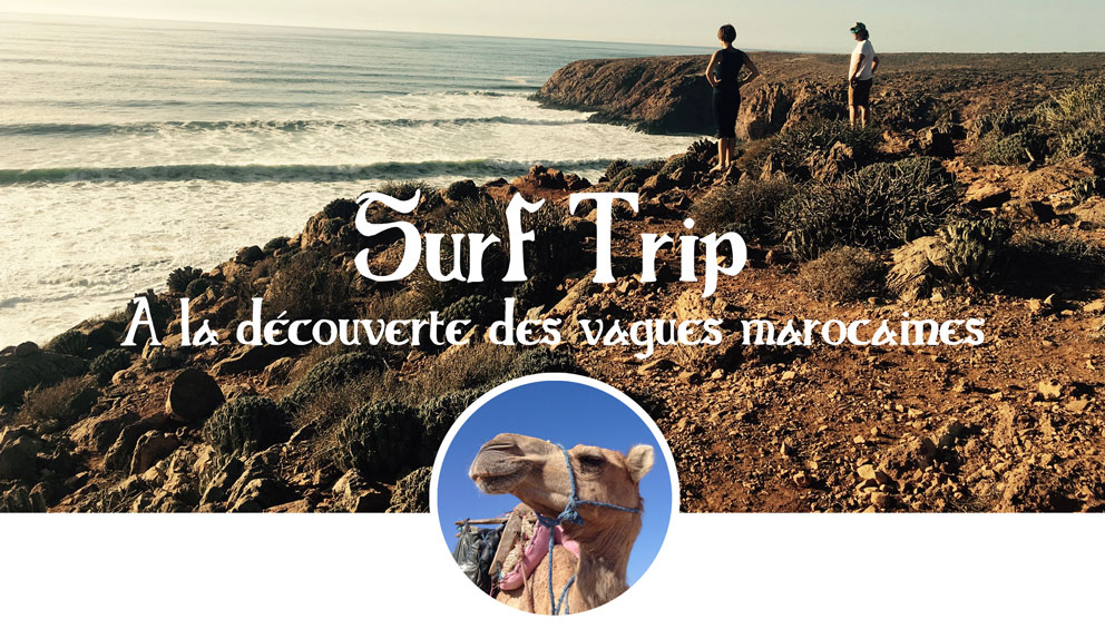 Surf Trip Maroc avec Pacome, Antoine et Youssef