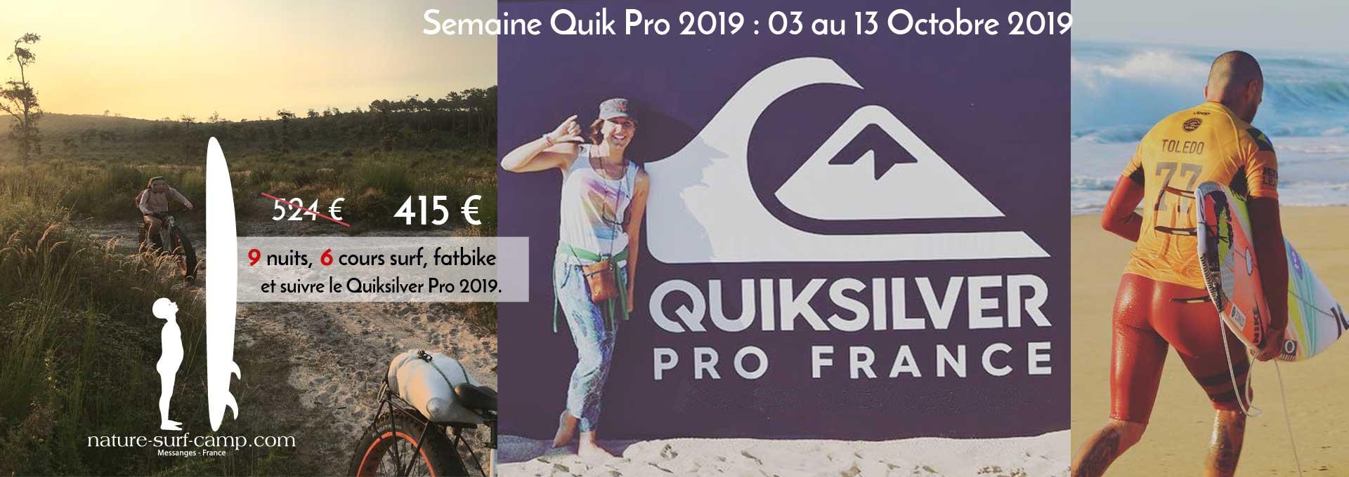 Semaine Quick pro 2019 : Du Surf, des pros et des Fatbikes