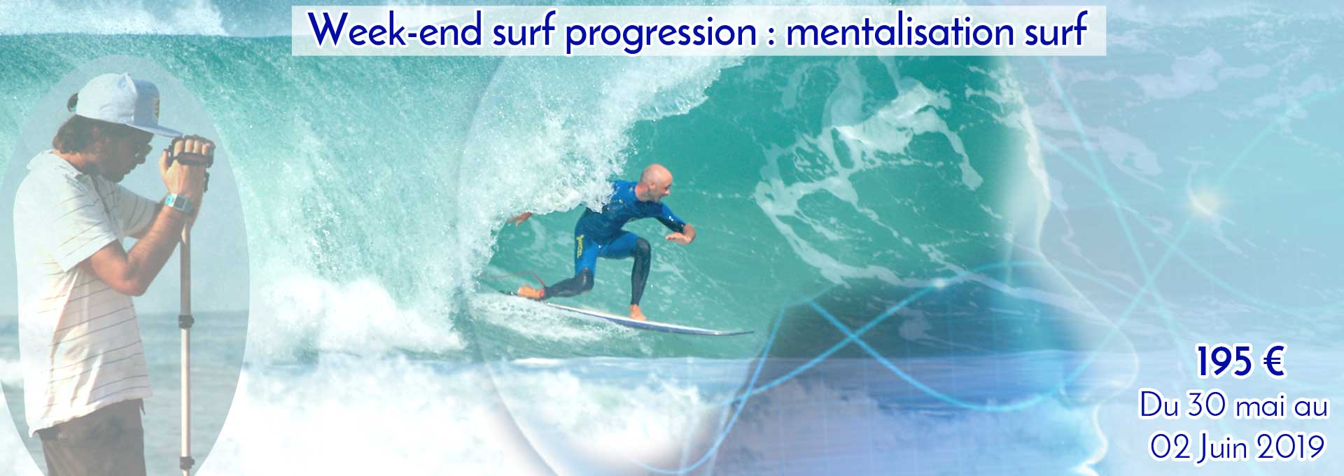 Week end Surf progression : Conscience de soi, conscience de son surf