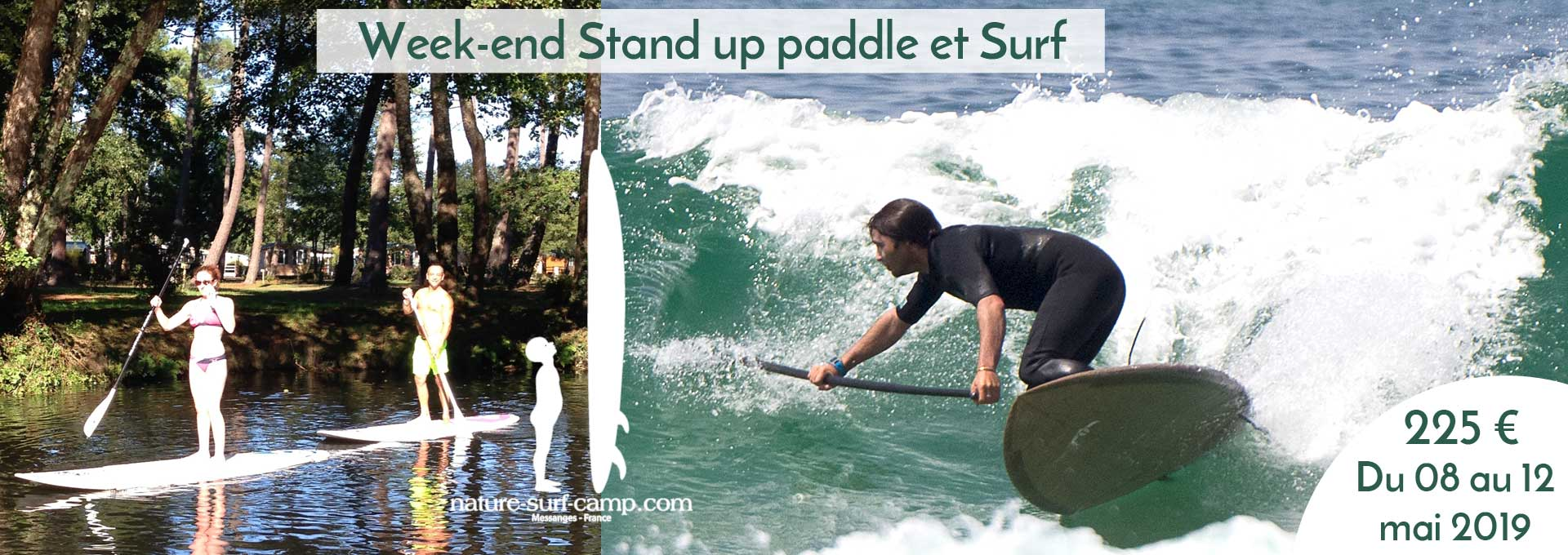 Week end nature SUP : (Re)découvrir Stand up paddle