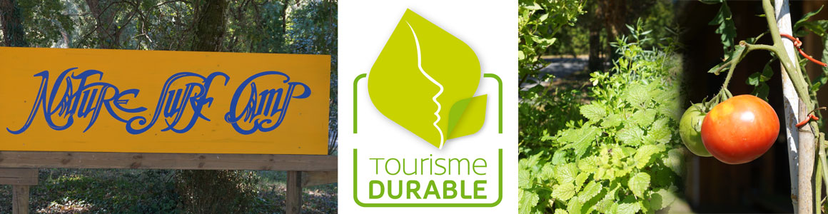 Validation de la Charte Tourisme Durable pour le Nature Surf Camp